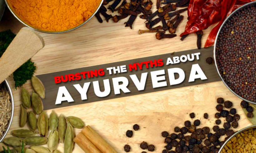 Ayurveda Myth Debunked : Myths 1 – 5